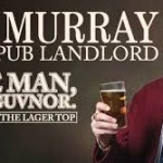 INTERVIEW – AL MURRAY, 'The Pub Landlord' – August 2015