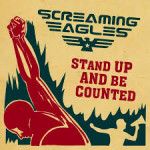 CD REVIEW: SCREAMING EAGLES – Stand Up And Be Counted