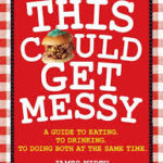BOOK REVIEW: This Could Get Messyby James Wirth