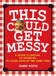 BOOK REVIEW: This Could Get Messy by James Wirth