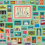 BOOK REVIEW: City Atlas – Travel the World With 30 Maps by Martin Haake & Georgia Cherry