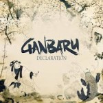CD REVIEW: GANBARU – Declaration