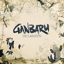 CD REVIEW: GANBARU – Declaration