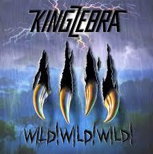 CD REVIEW: KING ZEBRA – Wild! Wild! Wild!