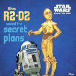 BOOK REVIEWS: Star Wars: When R2D2 Saved The Secret Plans and When Luke Skywalker Met Yoda
