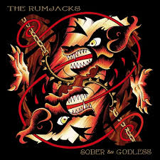 CD REVIEW: THE RUMJACKS – Sober & Godless