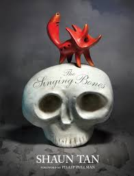 BOOK REVIEW: The Singing Bones by Shaun Tan