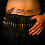 CD REVIEW: BOOZE BUG – Booze Your Illusion