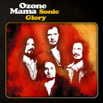 CD REVIEW: OZONE MAMA – Sonic Glory