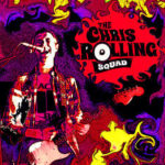 CD REVIEW: THE CHRIS ROLLING SQUAD – The Chris Rolling Squad EP