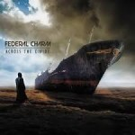 CD REVIEW: FEDERAL CHARM – Across The Divide