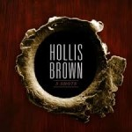 CD REVIEW: HOLLIS BROWN – 3 Shots