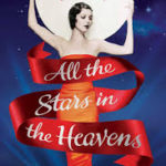 BOOK REVIEW: All The Stars In The Heavens by Adriana Trigiani