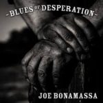 CD REVIEW: JOE BONAMASSA – Blues Of Desperation