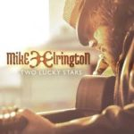 CD REVIEW: MIKE ELRINGTON – Two Lucky Stars