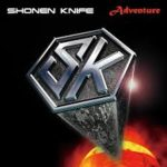 CD REVIEW: SHONEN KNIFE – Adventure