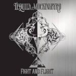 CD REVIEW: TEQUILA MOCKINGBYRD – Fight And Flight