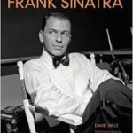 BOOK REVIEW: The Cinematic Legacy of Frank Sinatra by David Wills