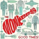 CD REVIEW: THE MONKEES – Good Times!