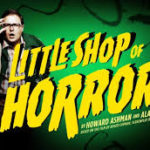 THEATRE REVIEW: LITTLE SHOP OF HORRORS – Perth