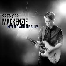 CD REVIEW: SPENCER MACKENZIE – Infected With The Blues