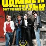 DVD REVIEW: THE DAMNED – DON'T YOU WISH THAT WE WERE DEAD