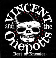 CD REVIEW: VINCENT and the ONEPOTTS – Best Of Enemies