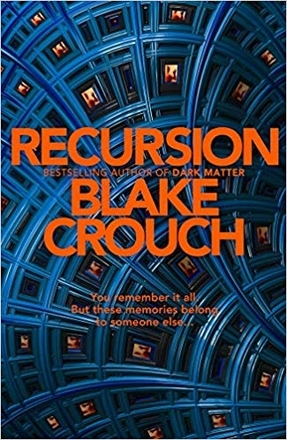 BOOK REVIEW: Recursion by Blake Crouch
