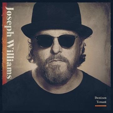 MUSIC REVIEW: JOSEPH WILLIAMS – Denizen Tenant