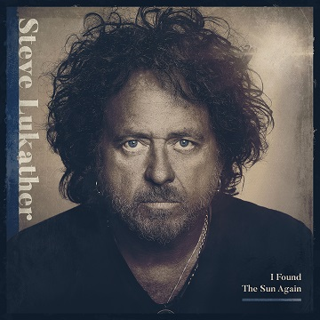 MUSIC REVIEW: STEVE LUKATHER – I Found The Sun Again